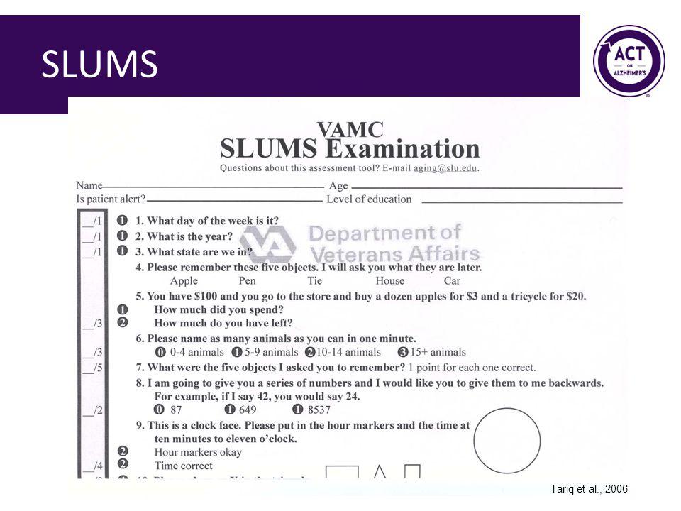 SLUMS Tariq et al., 2006