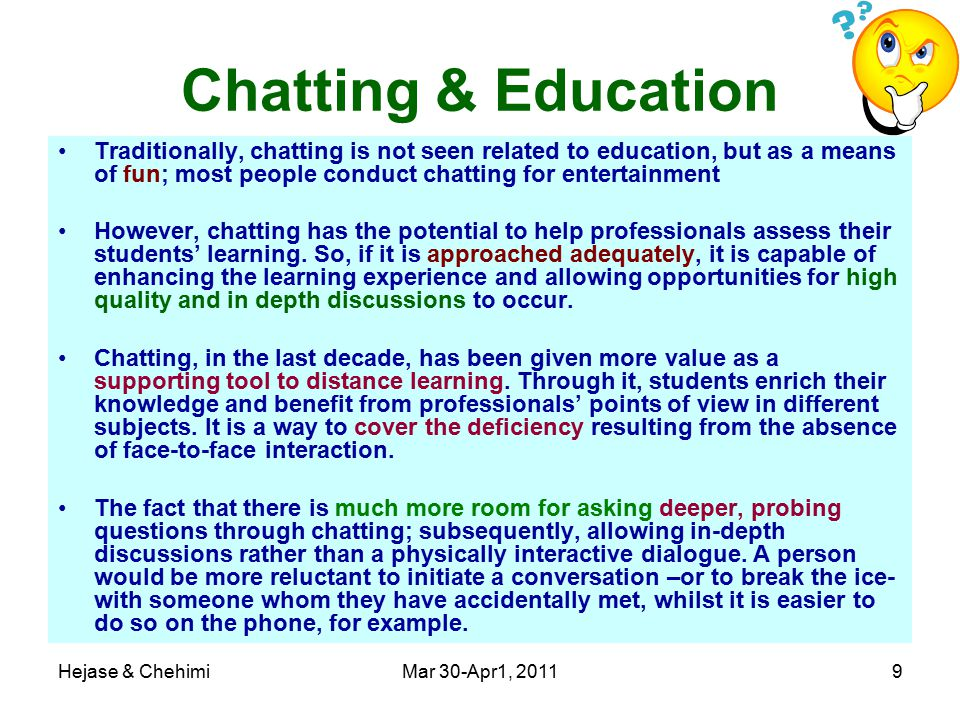 Hejase & ChehimiMar 30-Apr1, 201110 Chatting & Education A recent research of the U.S.