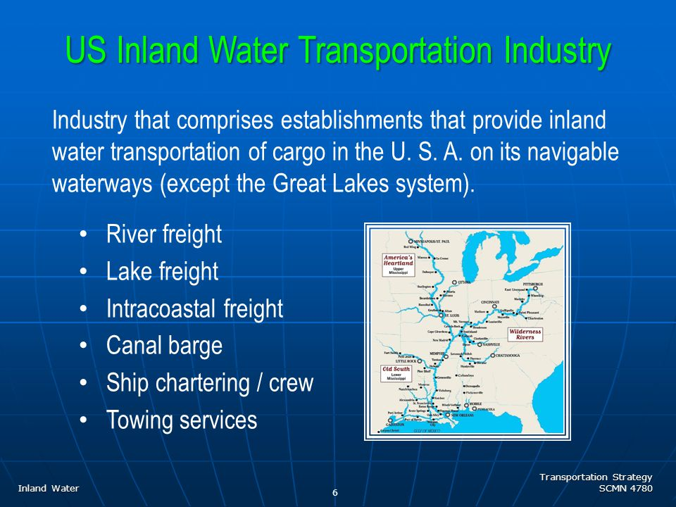 Transportation Strategy SCMN 4780 7 Inland Water US Inland Water System