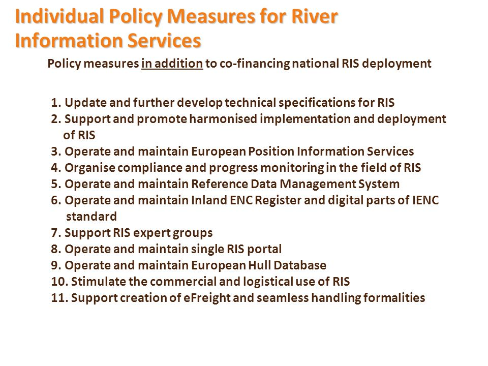 Policy measures in addition to co-financing national RIS deployment 1.