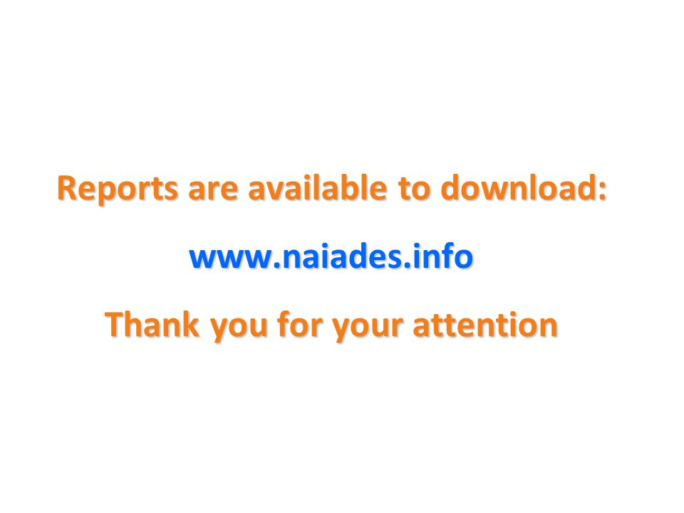 Reports are available to download: www.naiades.info Thank you for your attention