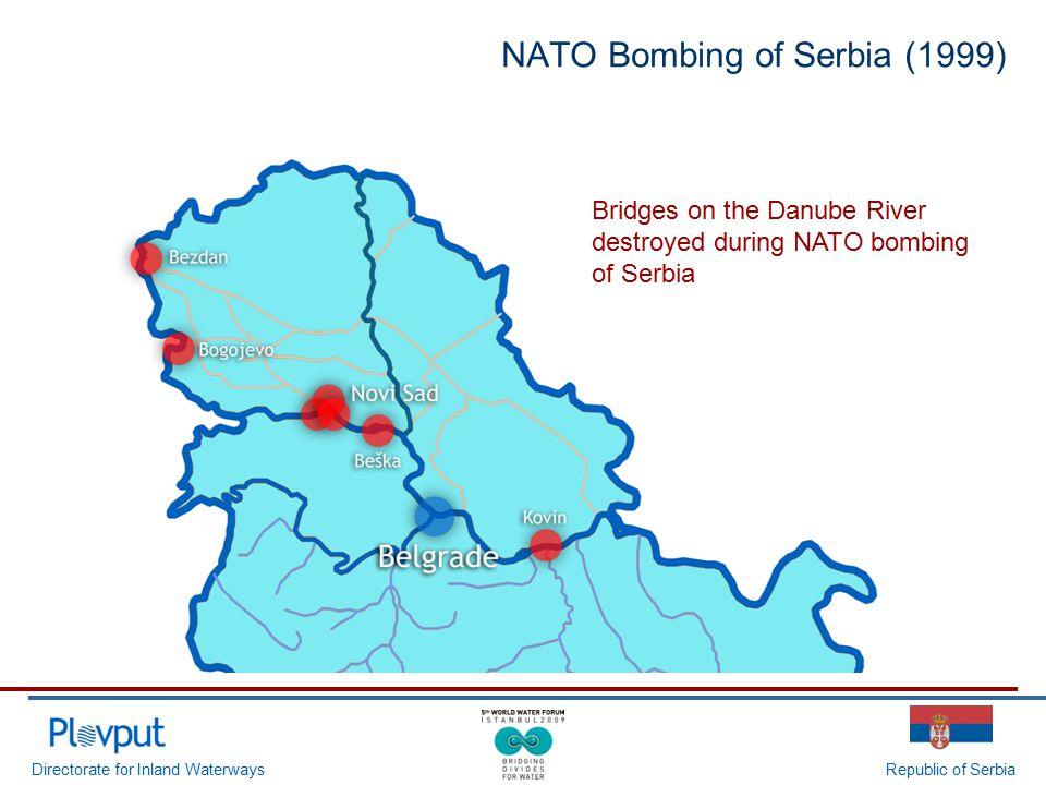 Directorate for Inland WaterwaysRepublic of Serbia Bridges on the Danube River destroyed during NATO bombing of Serbia NATO Bombing of Serbia (1999)