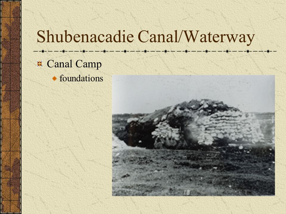 Shubenacadie Canal/Waterway Canal Camp foundations