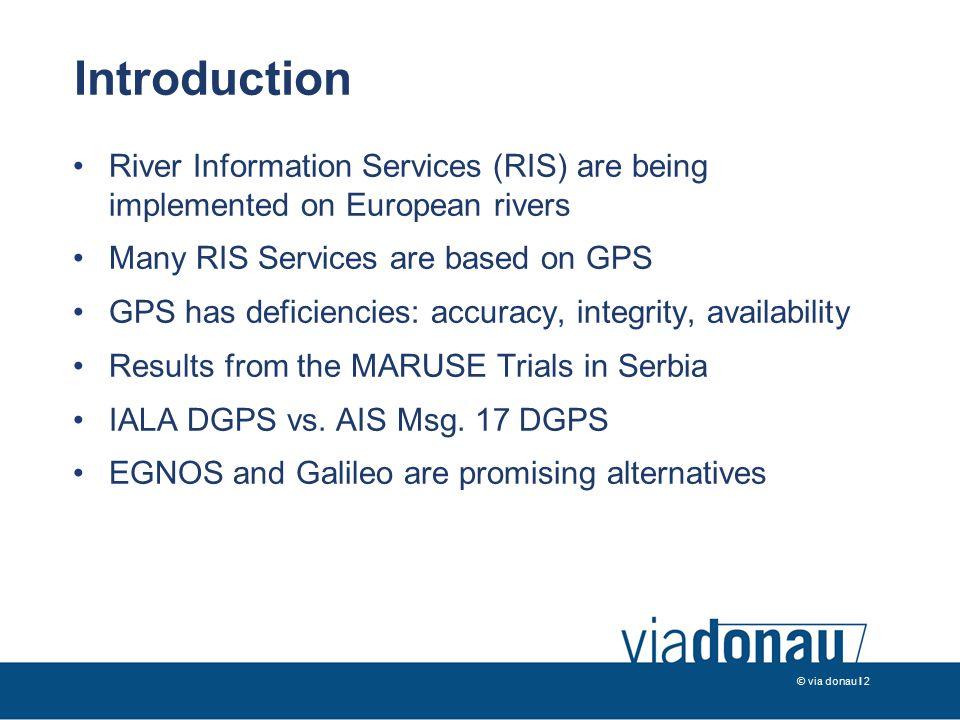© via donau I 3 via donau is......the Austrian Waterway Management Company...