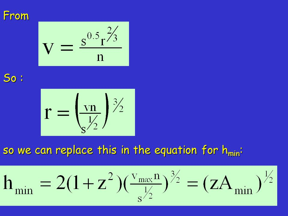 From so we can replace this in the equation for h min : So :