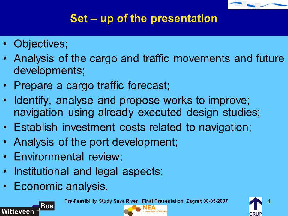 15 Pre-Feasibility Study Sava River Final Presentation Zagreb 08-05-2007 Longitudinal profile of the Sava