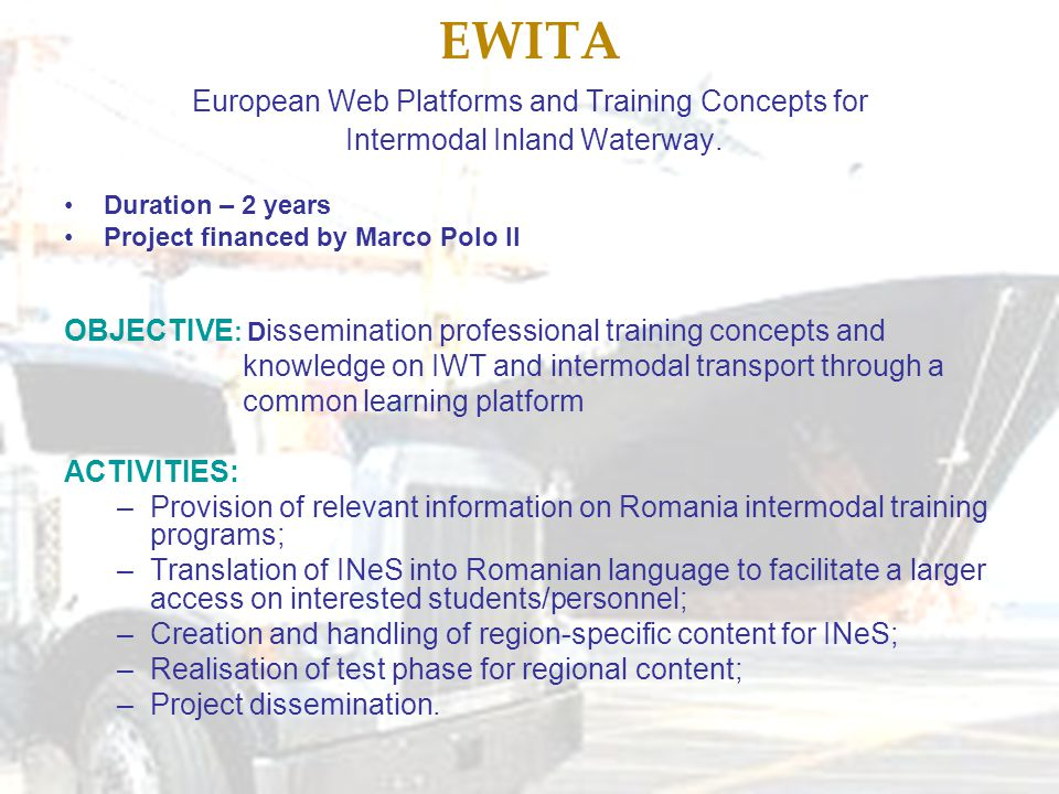 EWITA European Web Platforms and Training Concepts for Intermodal Inland Waterway.
