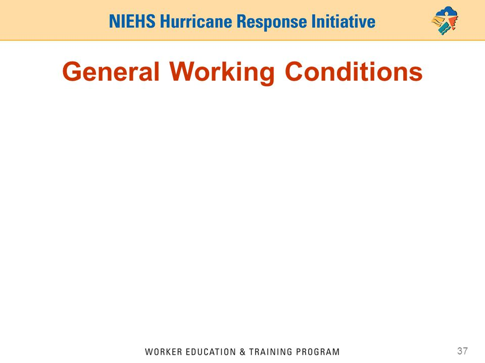 37 General Working Conditions