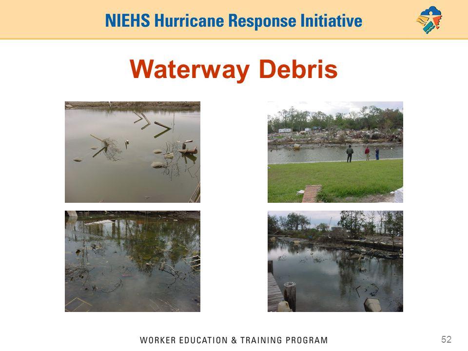 52 Waterway Debris