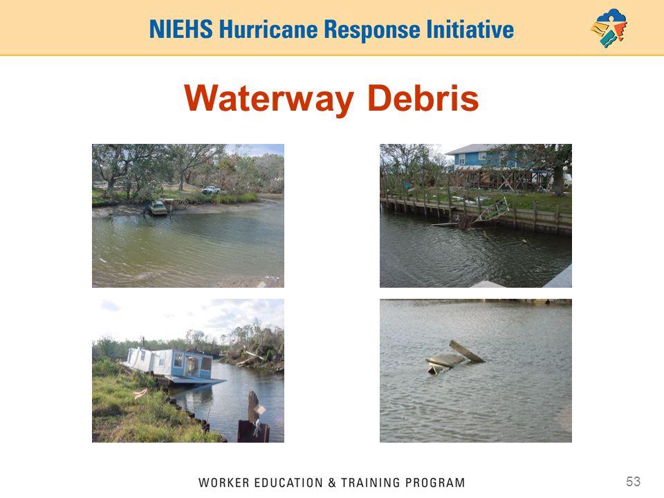 53 Waterway Debris