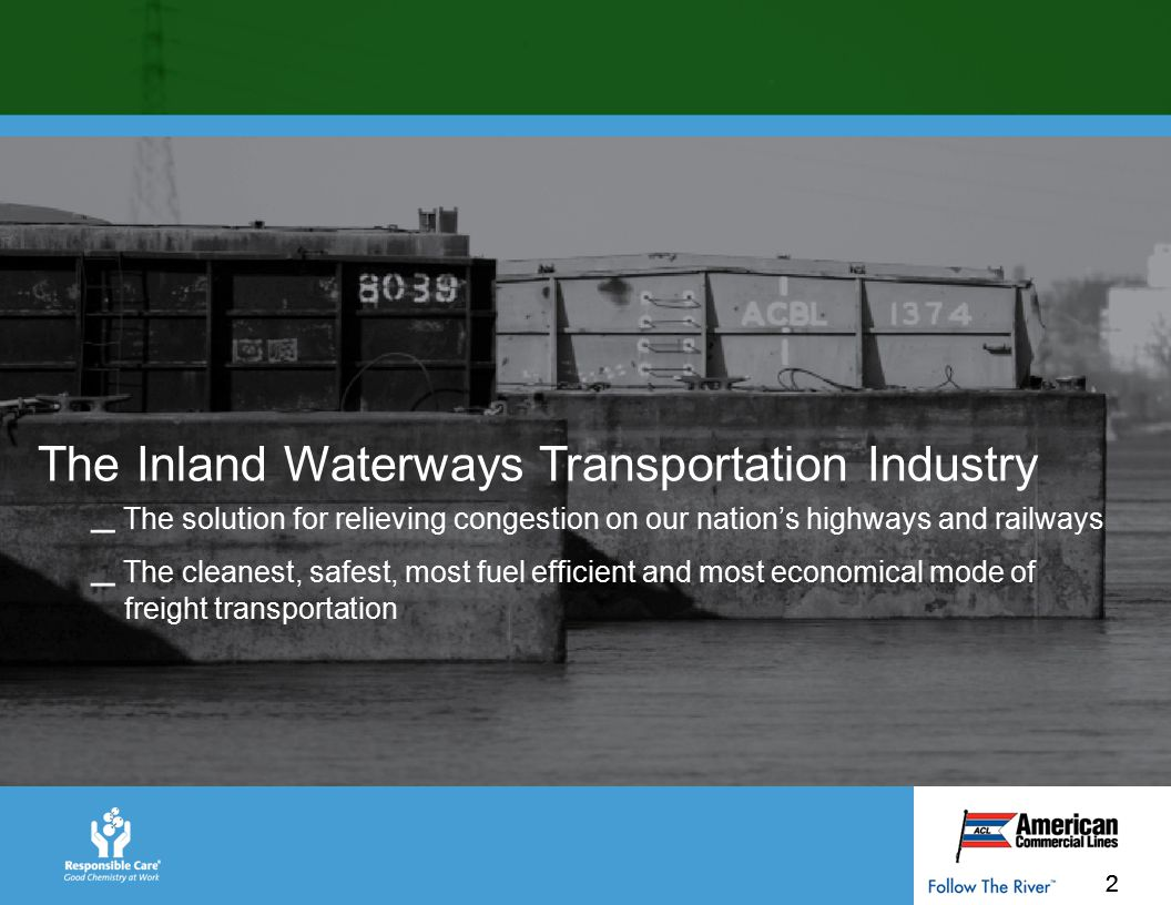 3 Inland Waterways Transportation The Inland Waterways Transportation Industry is an integral part of our nation's economy, moving raw materials and cargo to our cities, industries and regions of agricultural production.