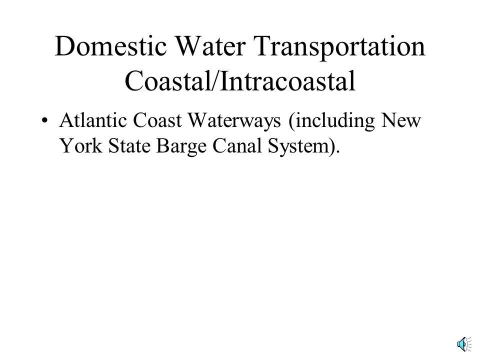 Domestic Water Transportation Coastal/Intracoastal
