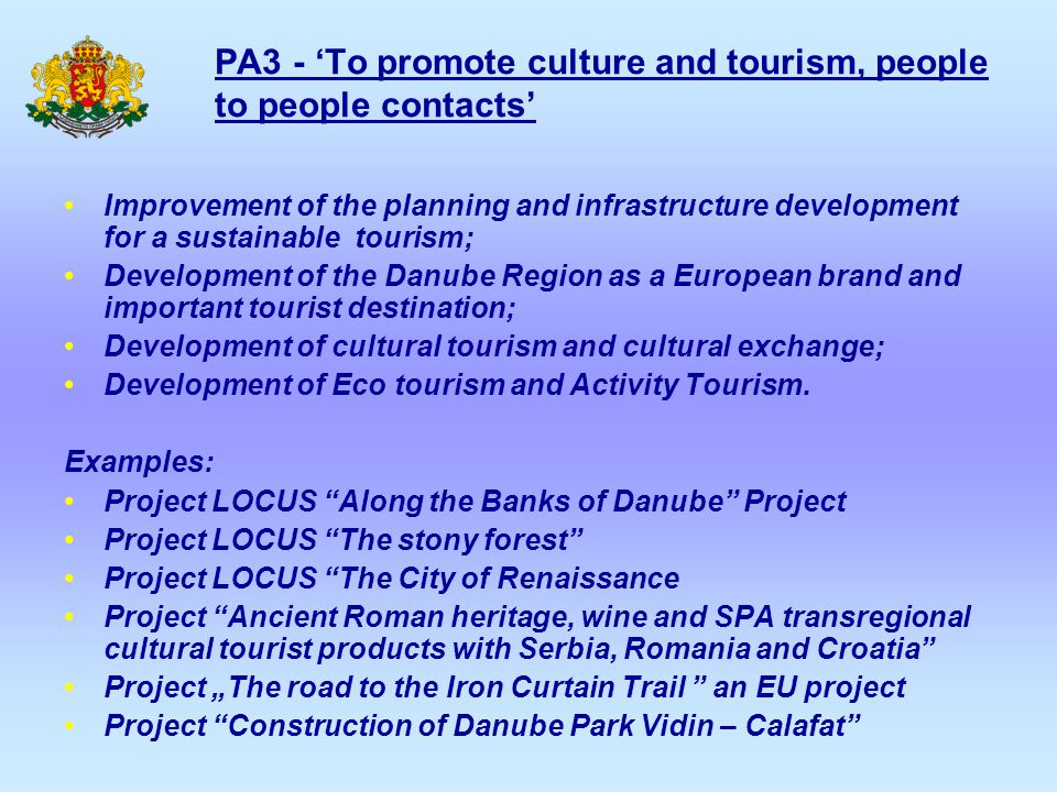 PA3 - 'To promote culture and tourism, people to people contacts' Improvement of the planning and infrastructure development for a sustainable tourism