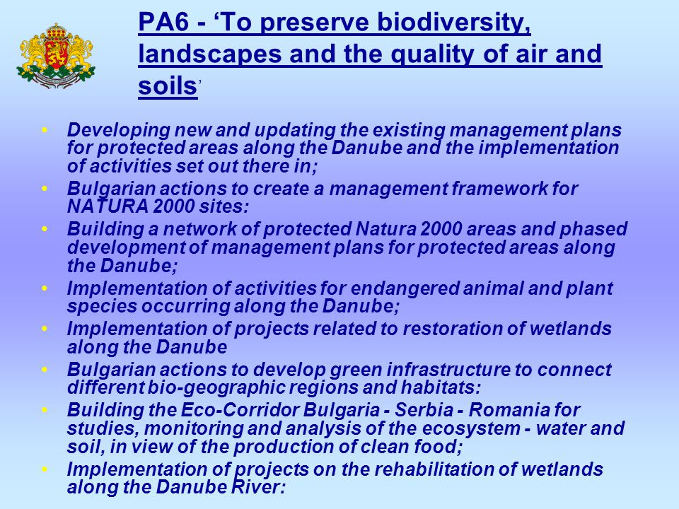 PA6 - 'To preserve biodiversity, landscapes and the quality of air and soils ' Developing new and updating the existing management plans for protected