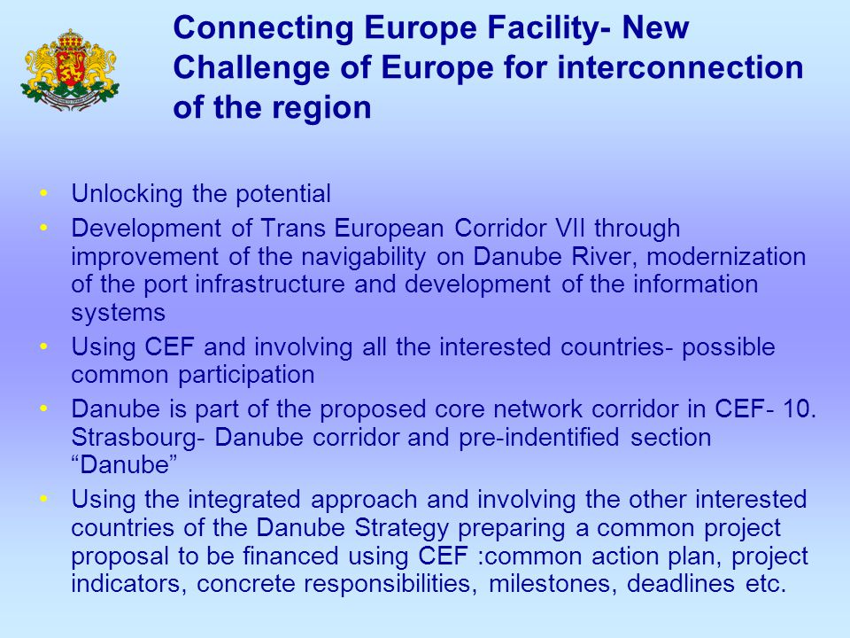 Connecting Europe Facility- New Challenge of Europe for interconnection of the region Unlocking the potential Development of Trans European Corridor V