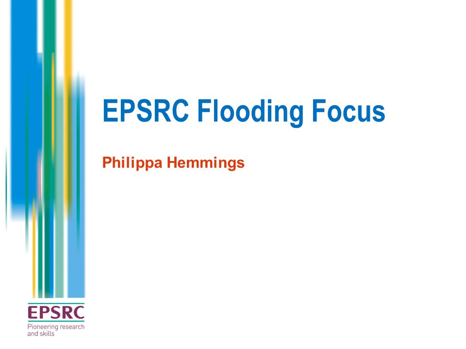 EPSRC Flooding Focus Philippa Hemmings