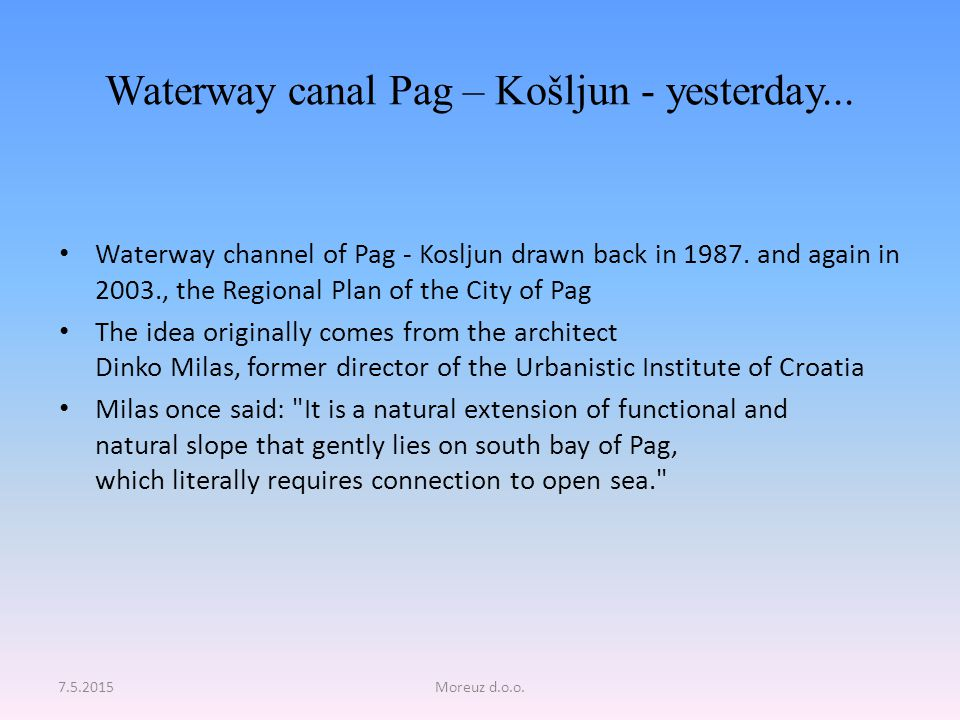 Waterway canal Pag – Košljun - yesterday... Waterway channel of Pag - Kosljun drawn back in 1987.