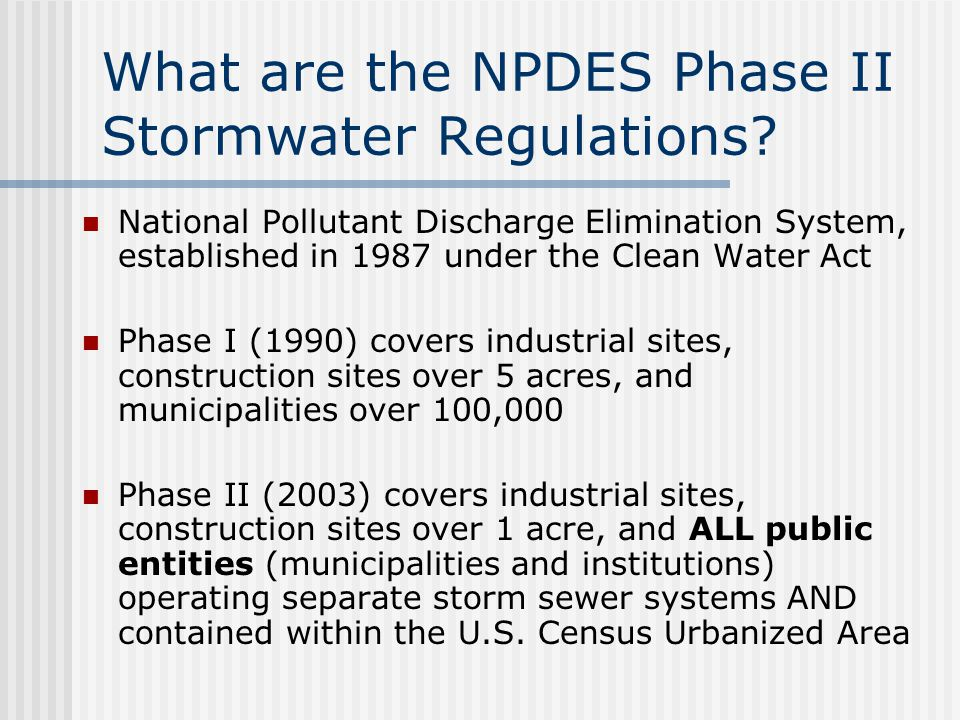 What are the NPDES Phase II Stormwater Regulations.