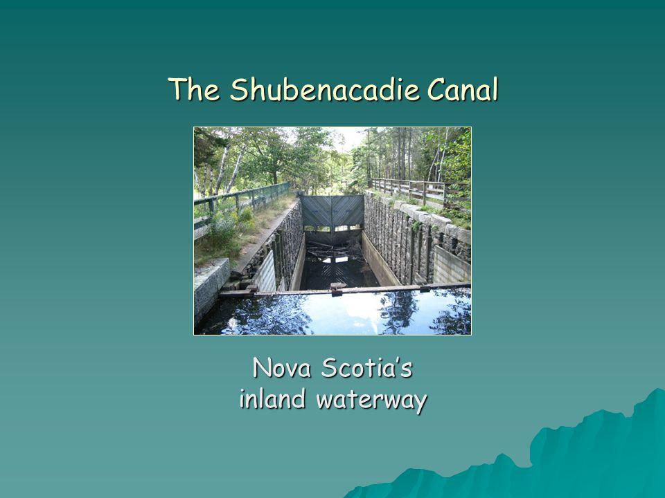 The Shubenacadie Canal Nova Scotia's inland waterway