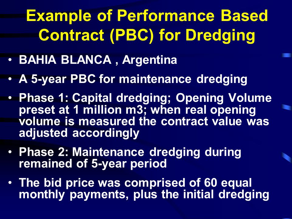 From Performance Based Contract to Concession – An Example PBC: The contractor bears sedimentation risks over longer periods and is paid for services with monthly fixed amounts Concession: In addition to sedimentation risks, the contractor also bears demand risks, as payments are made by the users directly to the concessionaire