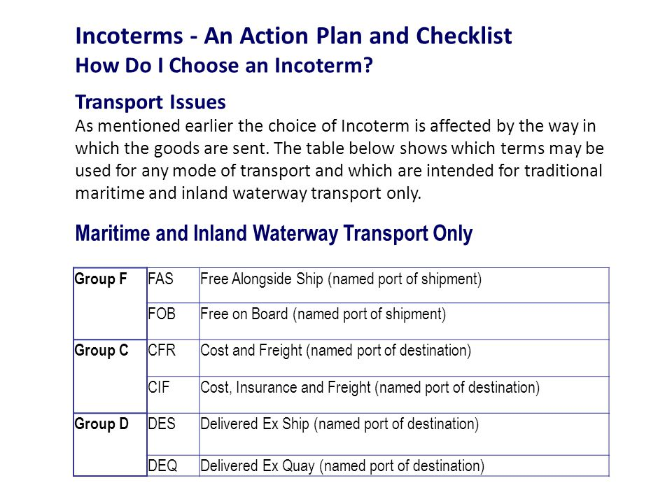 Incoterms - An Action Plan and Checklist How Do I Choose an Incoterm.