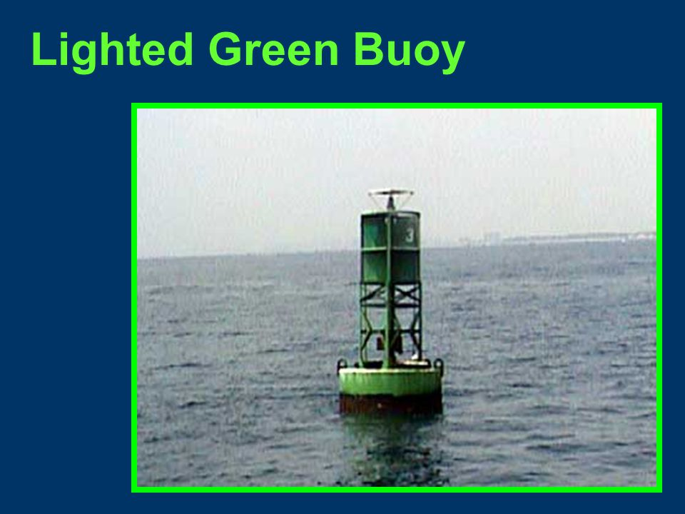 Unlighted Green Can Buoy Most likely a Private Aid to Navigation.