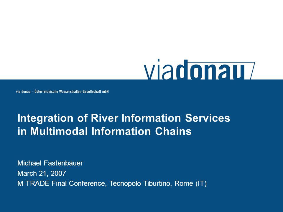© via donau I 2 via donau is......the Austrian Waterway Management Company...