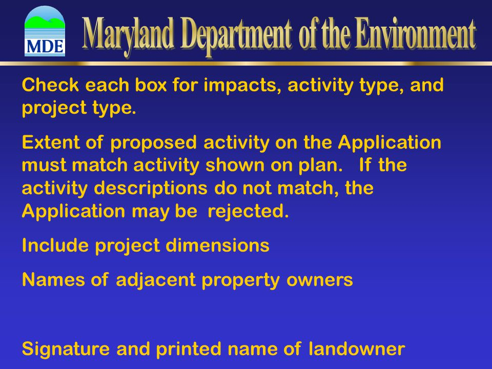 Check each box for impacts, activity type, and project type. Extent of proposed activity on the Application must match activity shown on plan. If the