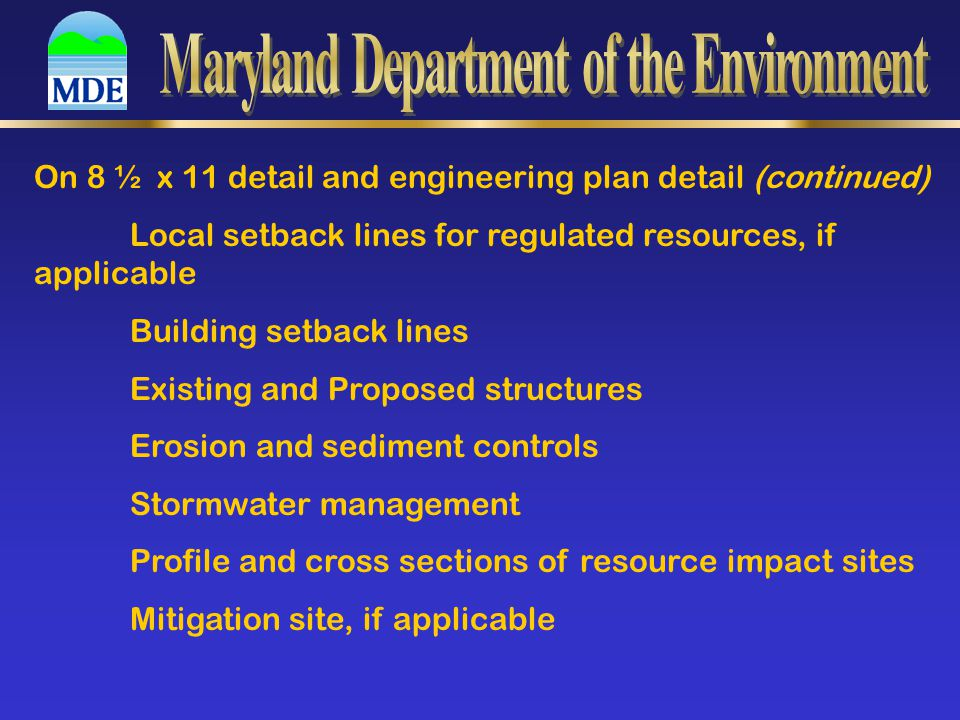 Tidal Wetlands Depending on scope of project, Long or Short Joint Federal/State Application will be required Include project dimensions Provide clear directions to site Street address if it exists If the lot has no street address, provide parcel number Street address of neighboring parcels, if available