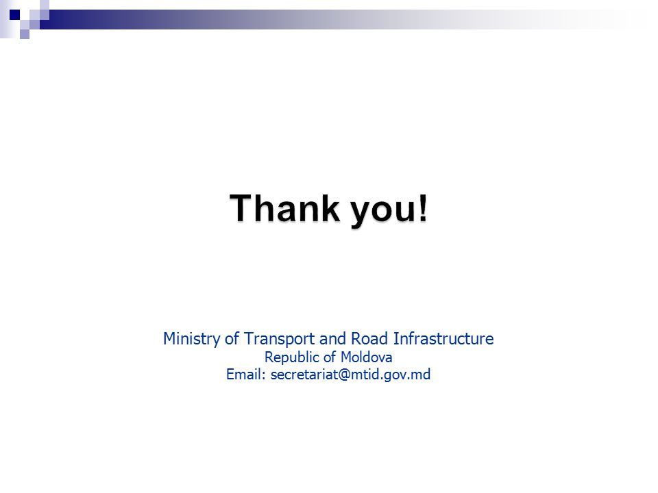 Ministry of Transport and Road Infrastructure Republic of Moldova Email: secretariat@mtid.gov.md