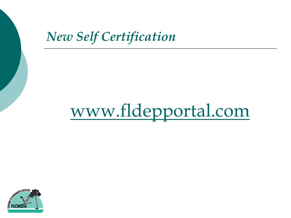 New Self Certification www.fldepportal.com