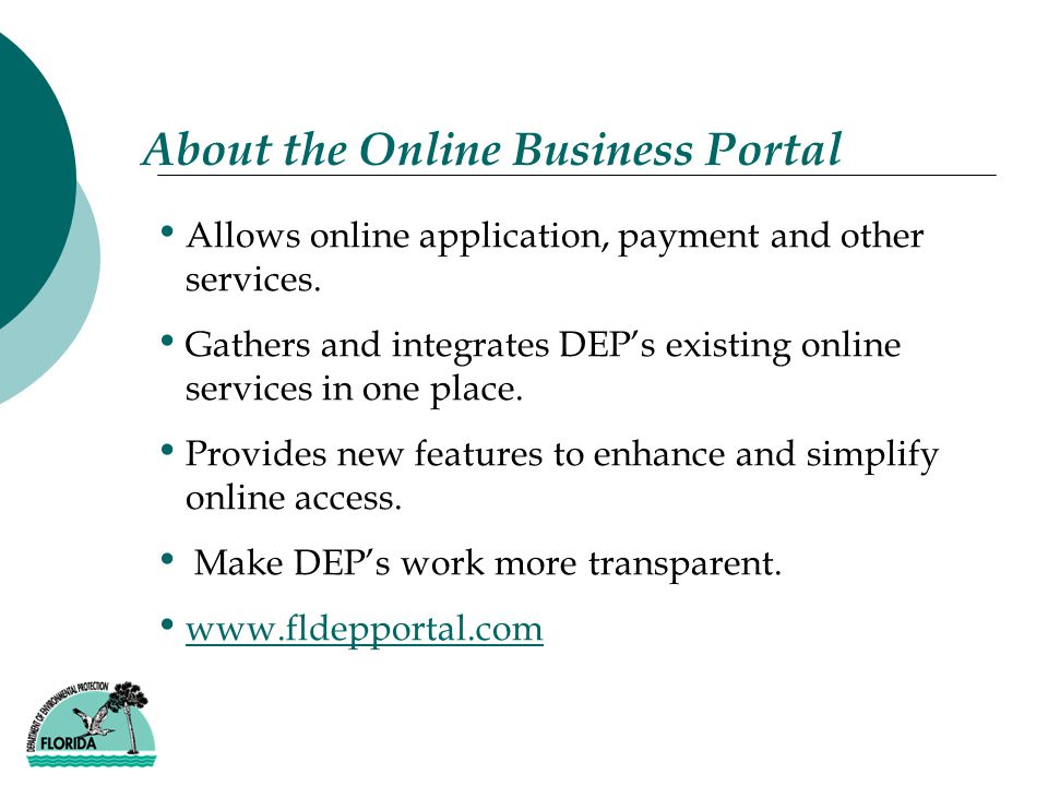 About the Online Business Portal Allows online application, payment and other services.