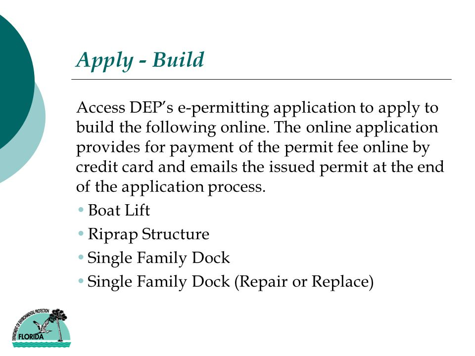 Apply - Build Access DEP's e-permitting application to apply to build the following online.