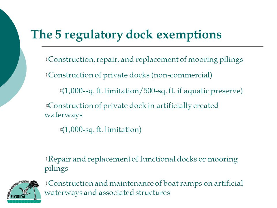³Construction, repair, and replacement of mooring pilings ³Construction of private docks (non-commercial) ³(1,000-sq.