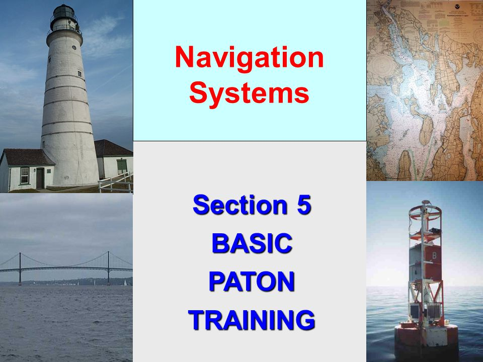 Navigation Systems Section 5 BASICPATONTRAINING