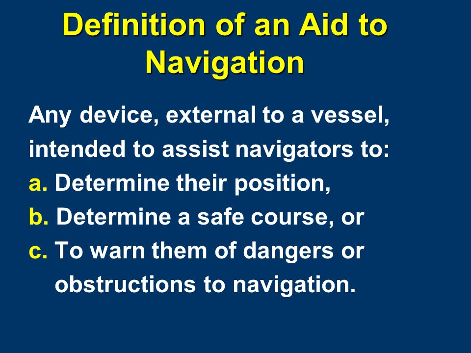 LATERAL AIDS TO NAVIGATION IALA-B Aid to Navigation System 10