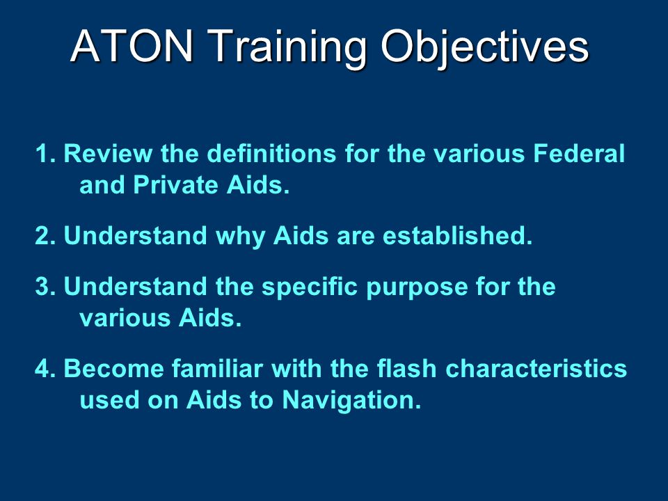 ATON Training Objectives 1.Review the definitions for the various Federal and Private Aids.