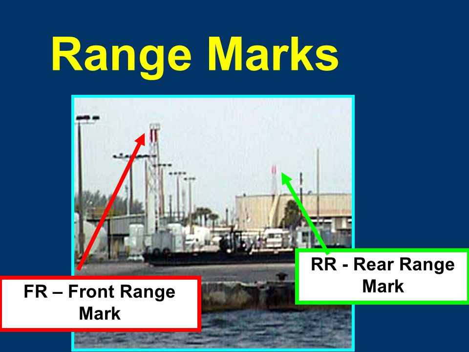 Range Marks Purpose: Indicate the navigable center line of a channel when they are in line (aligned) as you traverse the channel. Description: Aid Col
