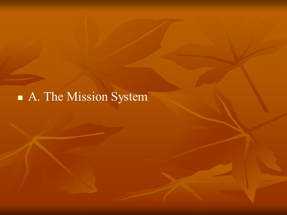 A. The Mission System