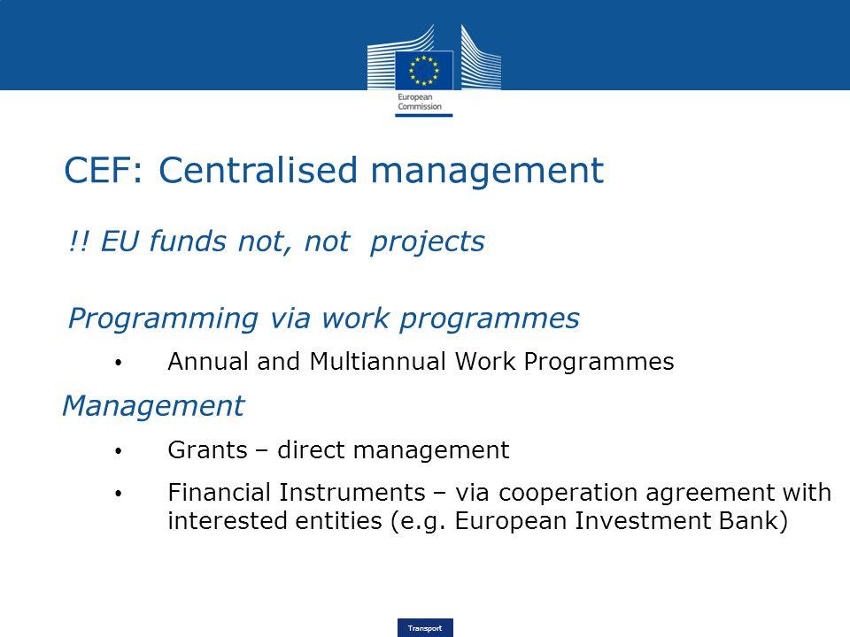 Transport CEF: Centralised management !.