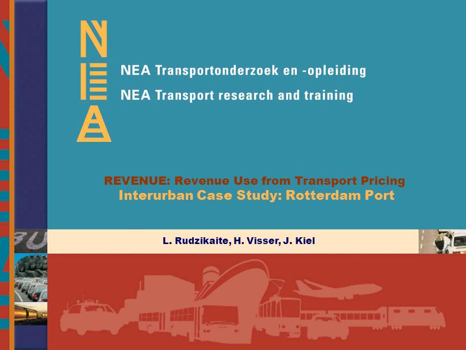 Study Case - Rotterdam Port, Final Conference Revenue November 29-30, 2005 Outcome: Policy bound tolls (per variant)