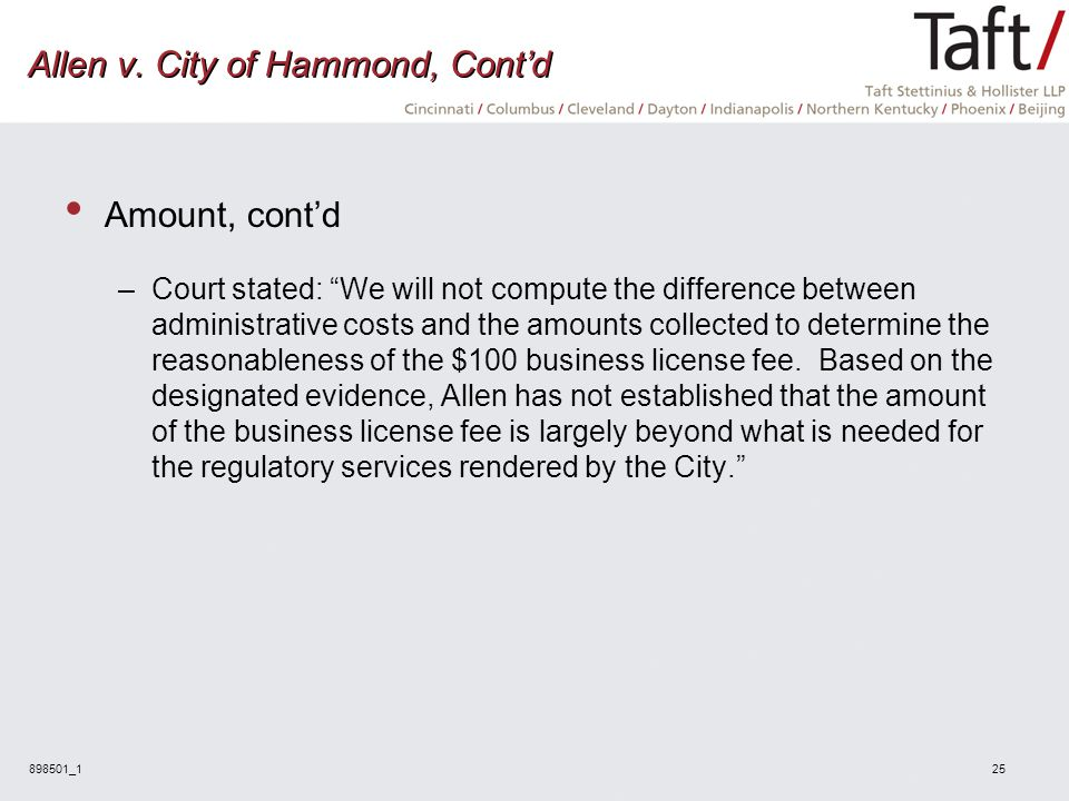 "898501_125 Allen v. City of Hammond, Cont'd Amount, cont'd –Court stated: ""We will not compute the difference between administrative costs and the amo"