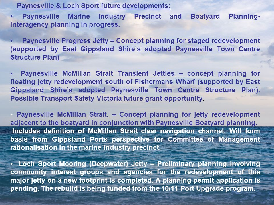 Paynesville Marine Industry Precinct and Boatyard Planning- Interagency planning in progress.