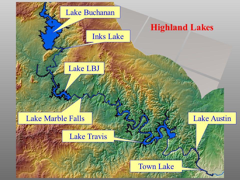 Lake Buchanan Lake LBJ Lake Marble Falls Lake Travis Lake Austin Town Lake Highland Lakes Inks Lake