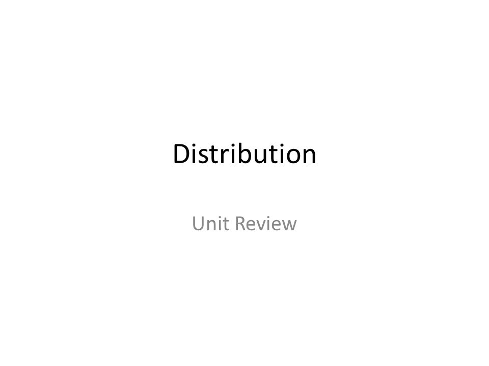 Distribution Unit Review