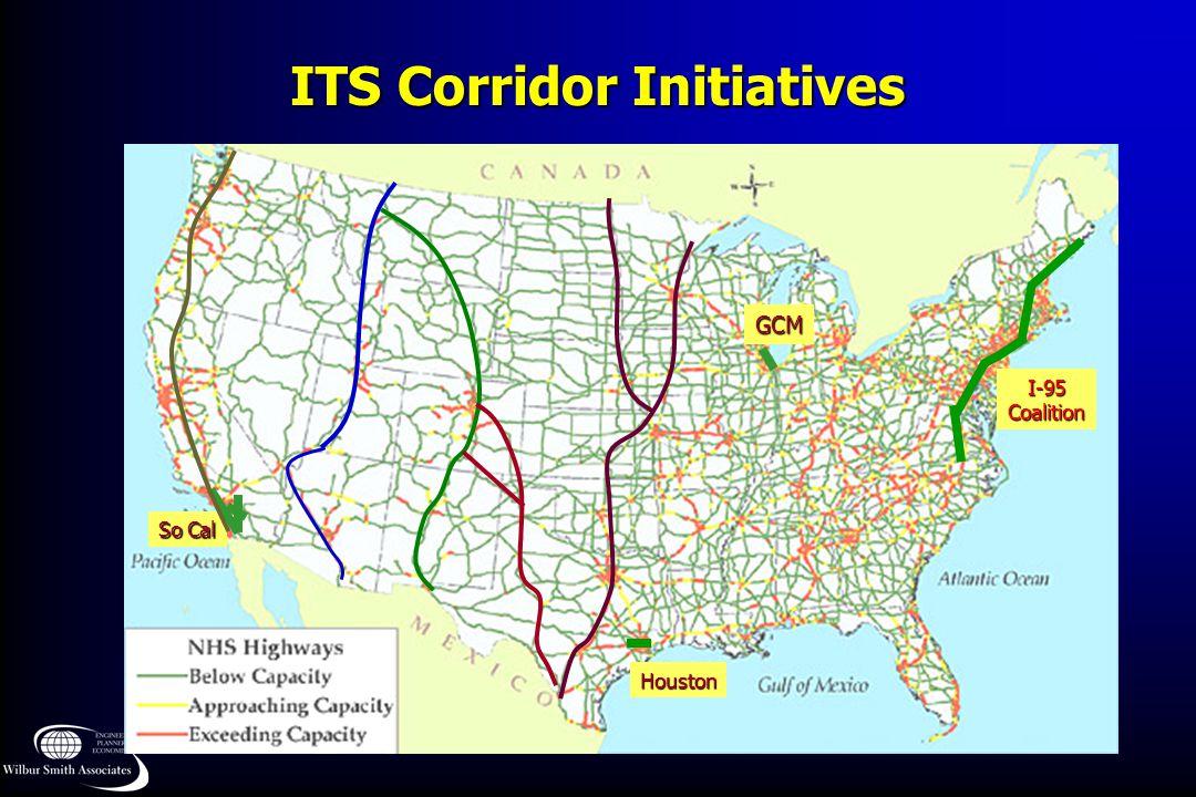 ITS Corridor Initiatives I-95Coalition GCM So Cal Houston