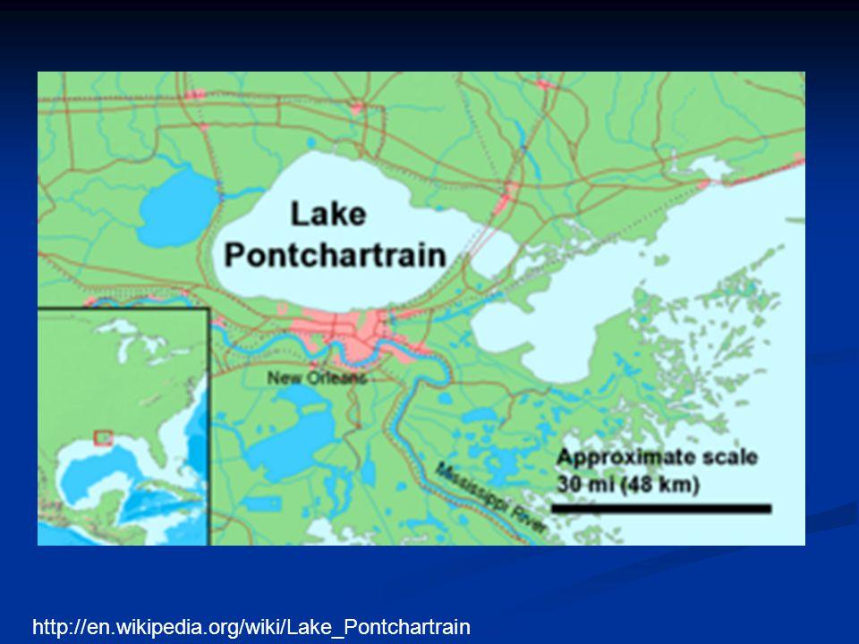 http://en.wikipedia.org/wiki/Lake_Pontchartrain