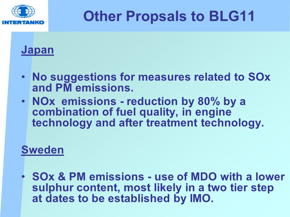 Other Propsals to BLG11 Japan No suggestions for measures related to SOx and PM emissions.
