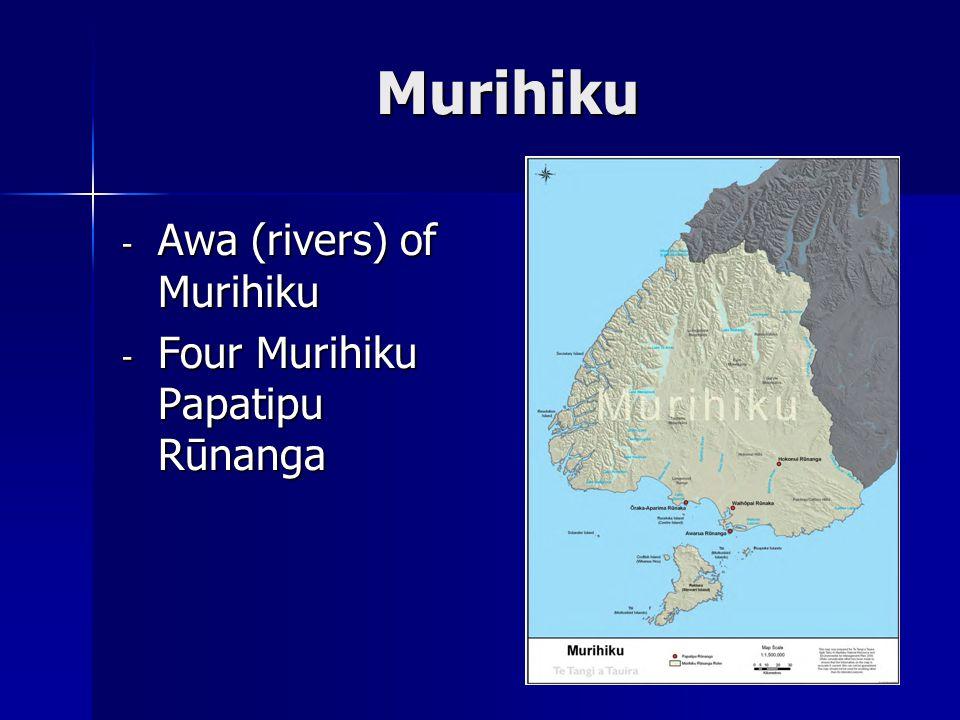 Murihiku - Awa (rivers) of Murihiku - Four Murihiku Papatipu Rūnanga
