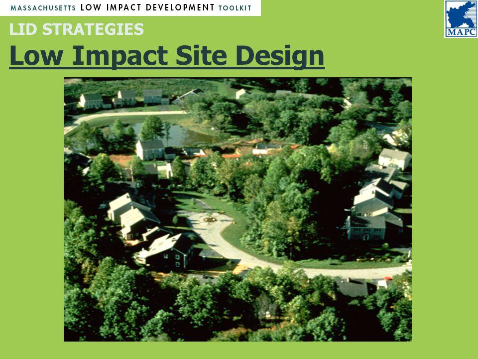 LID STRATEGIES Low Impact Site Design